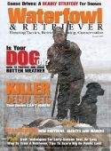 Waterfowl and Retriever Magazine Subscription